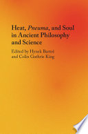 Heat  Pneuma  and Soul in Ancient Philosophy and Science