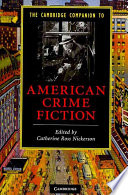 The Cambridge Companion To American Crime Fiction
