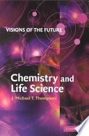 Visions of the Future  Chemistry and Life Science