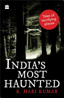 India s Most Haunted  Tales of Terrifying Places