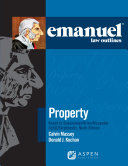 Emanuel Law Outlines for Property Keyed to Dukeminier  Krier  Alexander  Schill  Strahilevitz