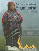 An Encyclopedia of Shamanism Volume 1