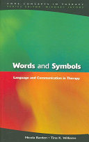 Words And Symbols  Language And Communication In Therapy