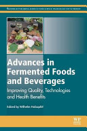 Advances in Fermented Foods and Beverages  Improving Quality  Technologies and Health Benefits