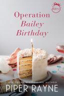 Operation Bailey Birthday
