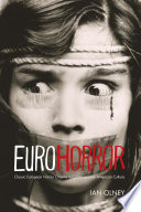 Euro Horror  : Classic European Horror Cinema in Contemporary American Culture
