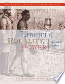 Liberty Equality Power Volume I To 1877 Enhanced Concise Edition