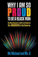 Why I Am So Proud to Be a Black Man