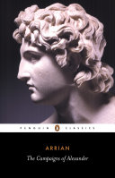 The Campaigns of Alexander [Pdf/ePub] eBook