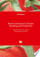 Recent Advances in Tomato Breeding and Production