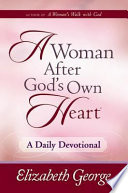 A Woman After God s Own Heart    A Daily Devotional