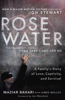 Rosewater (Movie Tie-in Edition)