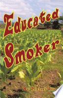 Educated Smoker Pdf/ePub eBook