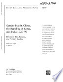 Gender Bias in China  South Korea and India  1920 90
