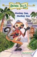 Monkey See  Monkey Zoo