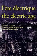 L'Ère électrique - The Electric Age Pdf/ePub eBook