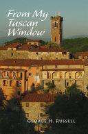 From My Tuscan Window