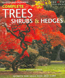 Complete Trees, Shrubs & Hedges