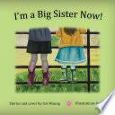 I m a Big Sister Now  Book