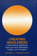 Creating Wholeness