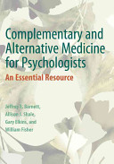 Complementary And Alternative Medicine For Psychologists