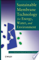 Sustainable Membrane Technology for Energy  Water  and Environment