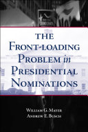 The Front-Loading Problem in Presidential Nominations Pdf/ePub eBook