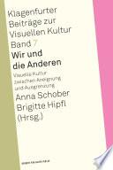 Öffnen Sie das Medium Wir und die Anderen von Schober, Anna [Herausgeber] im Bibliothekskatalog