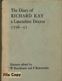 The Diary of RICHARD KAY  1716 51 of Baldingstone  near Bury ALANCASHIRE DOCTOR