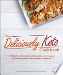 The Deliciously Keto Cookbook Book