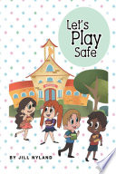 Let s Play Safe