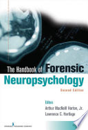Handbook of Forensic Neuropsychology  Second Edition Book