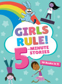 Girls Rule  5 Minute Stories