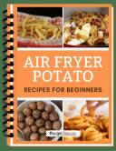 Air Fryer Potato Recipes