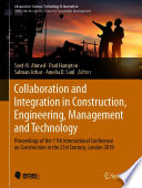 Collaboration and Integration in Construction  Engineering  Management and Technology