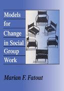 Models for Change in Social Group Work Pdf/ePub eBook