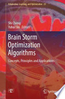 Brain Storm Optimization Algorithms