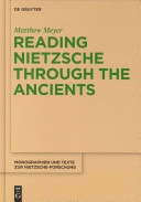 Reading Nietzsche Through the Ancients