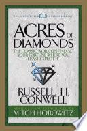 Acres of Diamonds  Condensed Classics