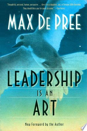 Download Leadership Is an Art Free PDF Books - Free PDF