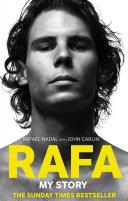 Rafa  My Story