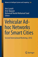 Vehicular Ad hoc Networks for Smart Cities Book
