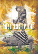 Tails of a Social Worker