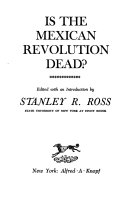 Is the Mexican Revolution Dead  Book