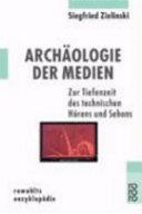 Archäologie der Medien