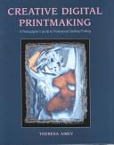 Creative Digital Printmaking