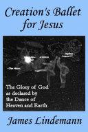 Creation s Ballet for Jesus