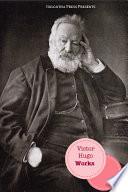 """The Works of Victor Hugo"" by Victor Hugo"