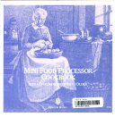 The Mini Food Processor Cookbook