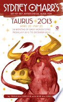Sydney Omarr's Day-by-Day Astrological Guide for the Year 2013: Taurus